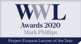 Partner Mark Phillips Won Lawyer of the Year in Project Finance 2020 by WWL
